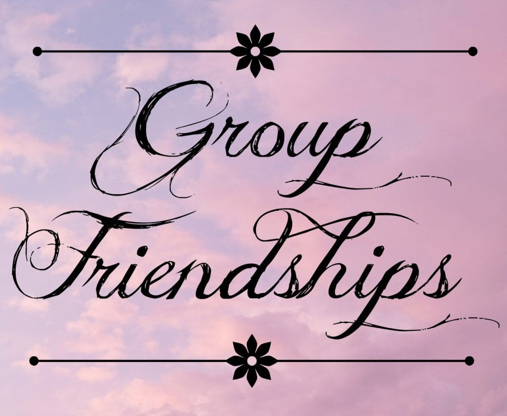 Group Friendships