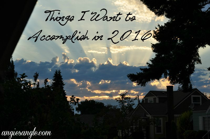 Things I Want to Accomplish in 2016