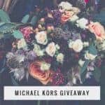 Michael Kors Giveaway for March