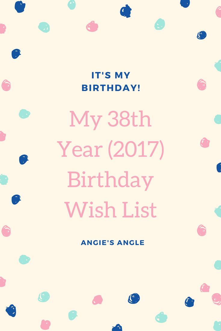 2017 Birthday Wish List