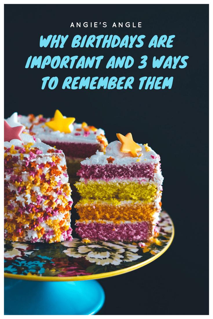 Birthdays are Important