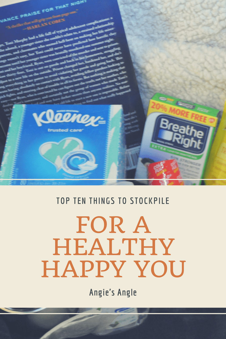 Top Ten Things to Stockpile for a Healthy Happy You