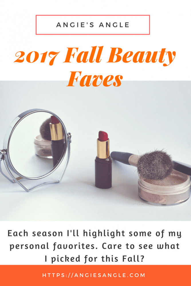 2017 Fall Beauty Faves