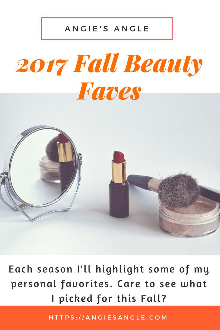2017 Fall Beauty Faves