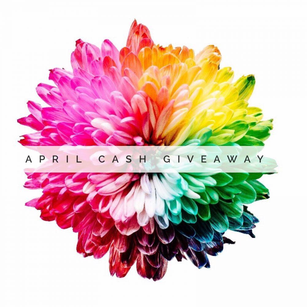 April Cash Giveaway