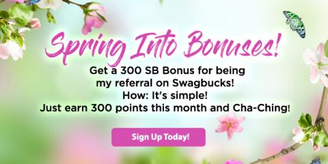 Spring Into Bonuses with Swagbucks