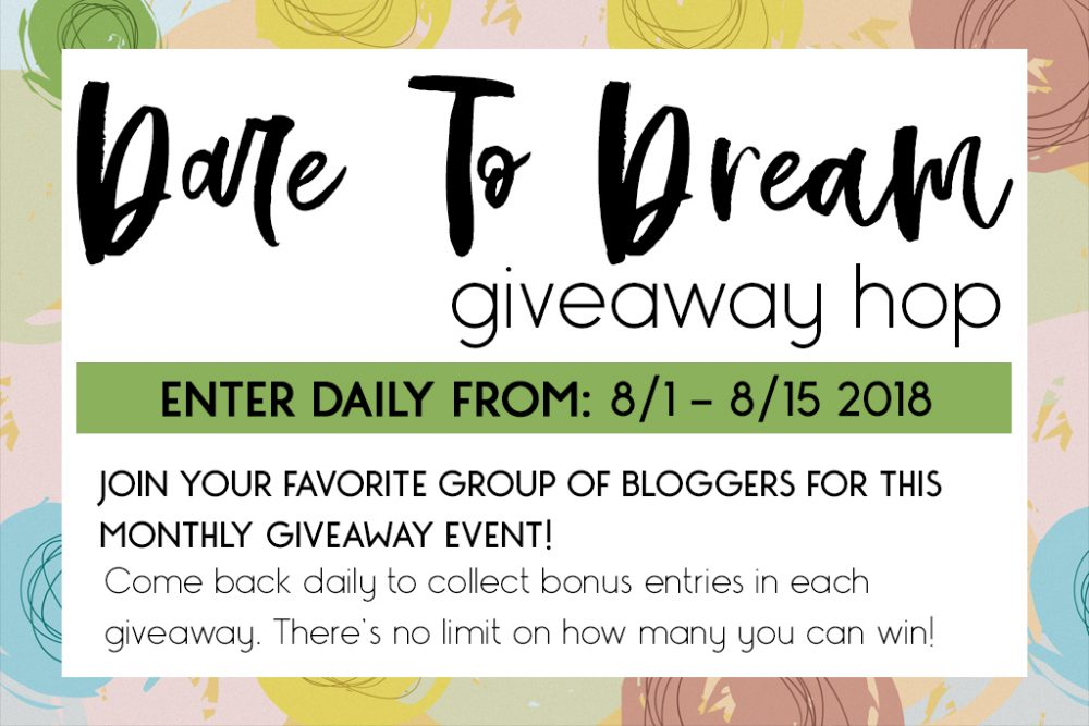 Dare To Dream Giveaway Hop