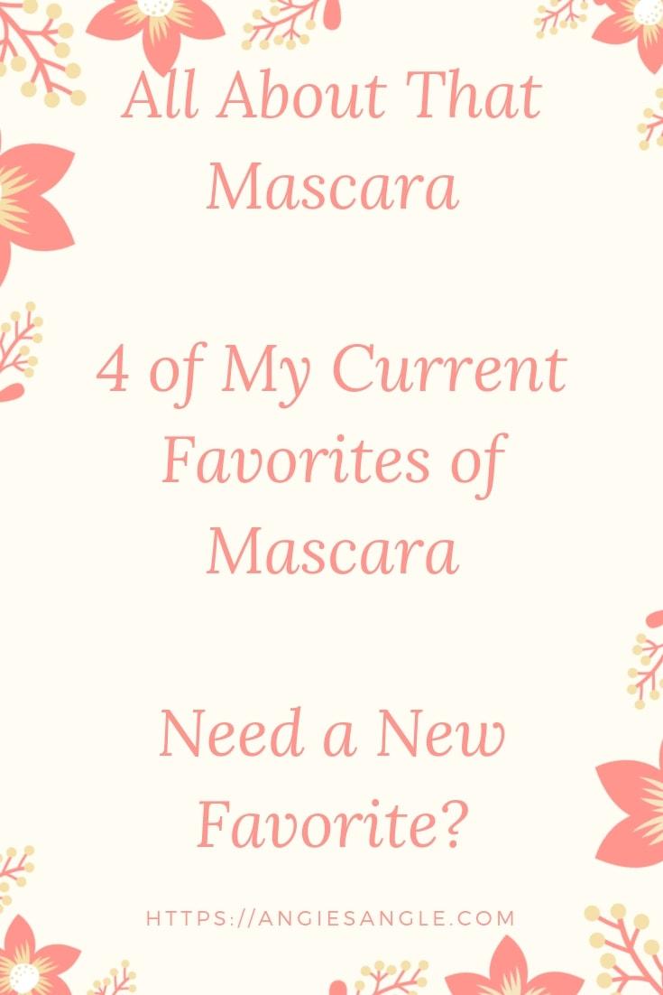 Current Favorites of Mascara - Pin