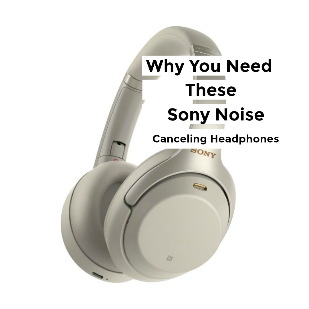 Sony Noise Canceling Headphones - Featured