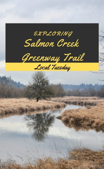 Why Exploring the Salmon Creek Greenway Trail is the Best