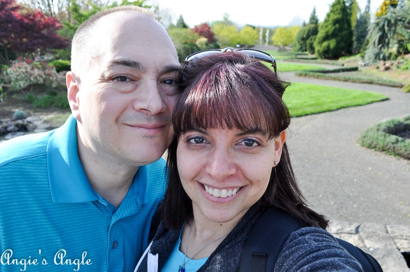2019 Catch the Moment 365 Week 16 - Day 111 - Us at Oregon Gardens