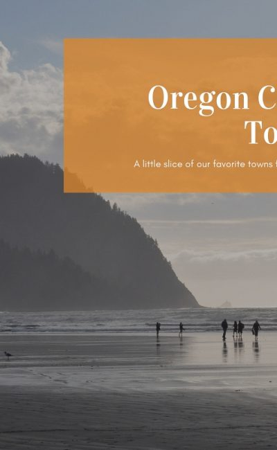 Our Picks for the Best Towns of the Oregon Coast