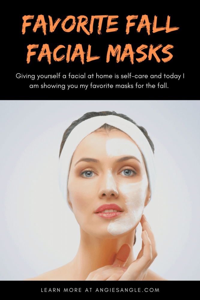 Fall Facial with my Favorites - Pin