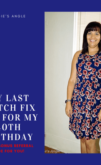 It Looks Like A Win – My Last Stitch Fix Box for My 40th Birthday