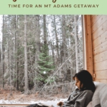 Time for an Mt Adams Getaway House - Pin