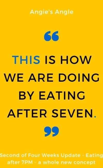 This is How We Are Doing By Eating After Seven