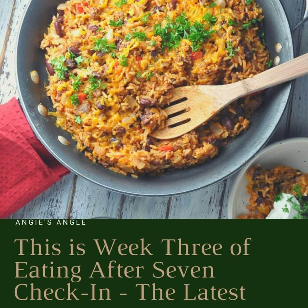 Week Three of Eating After Seven - Social