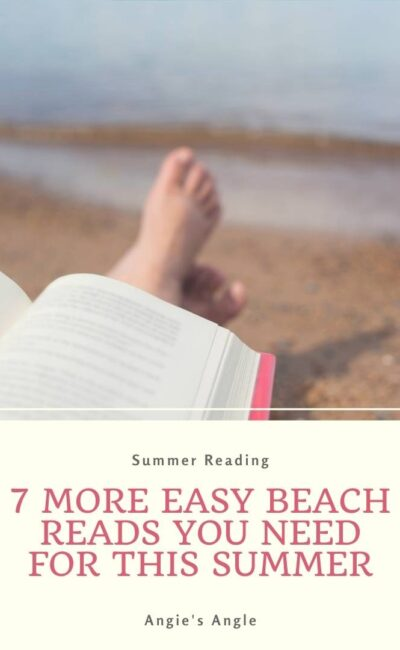 7 More Easy Beach Reads You Need For This Summer