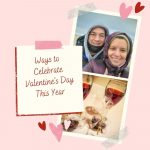 Ways to Celebrate Valentines Day - Pin